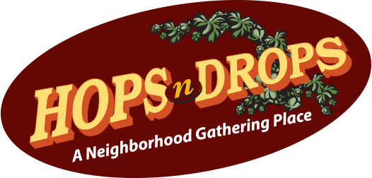 HopsnDrops - A Neighborhood Gathering Place